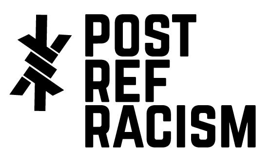 Post Ref Racism